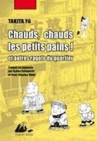 Chauds, Chauds les Petits Pains et Autres Ragots du Quartier édition SIMPLE