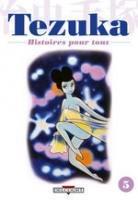 Tezuka - Histoires pour Tous 5