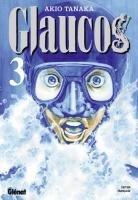 couverture, jaquette Glaucos 3  (Glénat Manga) Manga