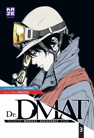 couverture, jaquette Dr. DMAT 3  (kazé manga)