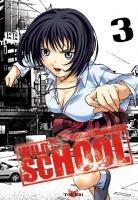 couverture, jaquette Wild School 3 VOLUMES (Tokebi)