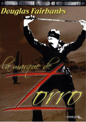 La Marque de Zorro édition Prestige