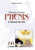Phénix, l'Oiseau de Feu édition 2nde édition