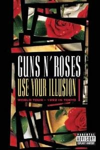 Guns N' Roses - Use Your Illusion I - World Tour - 1992 Tokyo édition Simple