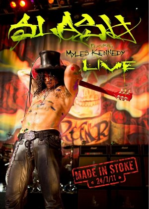 Slash feat. Myles Kennedy - Live - Made in Stoke édition Simple