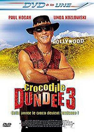 Crocodile Dundee 3 édition Simple