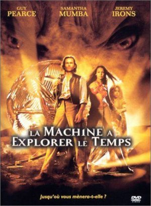 La machine à explorer le temps (2002) édition Simple