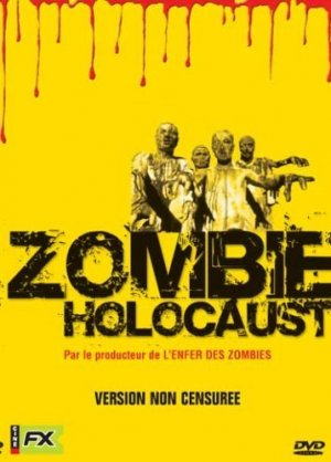 Zombie holocaust édition Simple