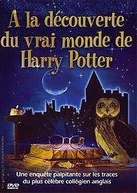 A la découverte du vrai monde de Harry Potter édition Simple