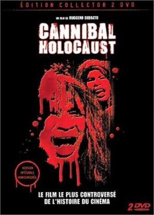 Cannibal holocaust édition Collector