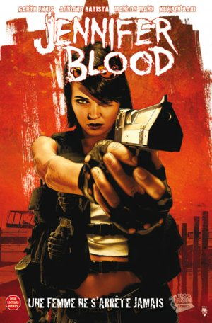 Jennifer Blood édition TPB Softcover - 100% Fusion (2012 - 2013)
