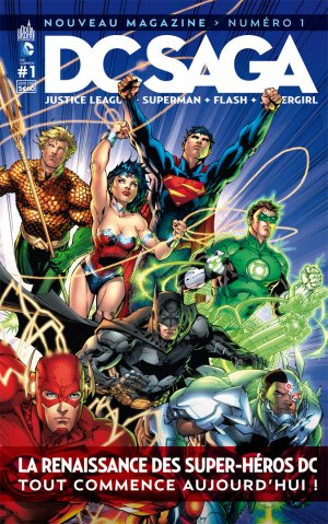 Justice League # 1 Kiosque mensuel