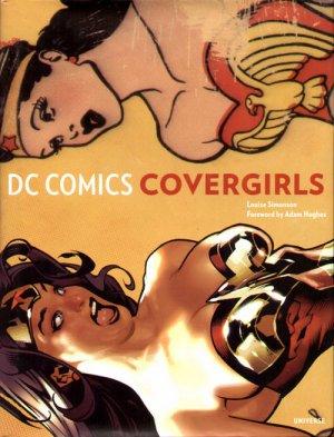 Cover Girls - Les héroïnes de DC Comics édition Deluxe