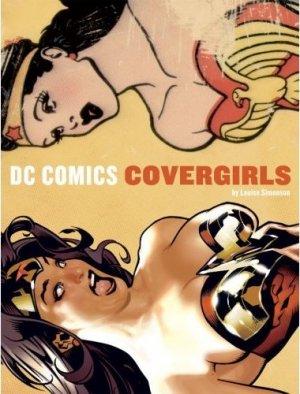 Cover Girls - Les héroïnes de DC Comics édition Réédition