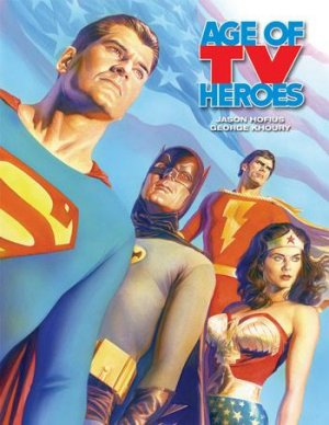 Age of TV Heroes édition TPB hardcover (cartonnée)