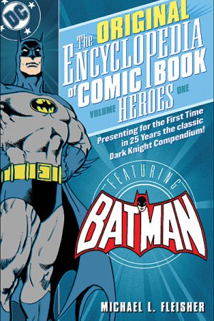 The Original Encyclopedia of Comic Book Heroes édition TPB softcover (souple)