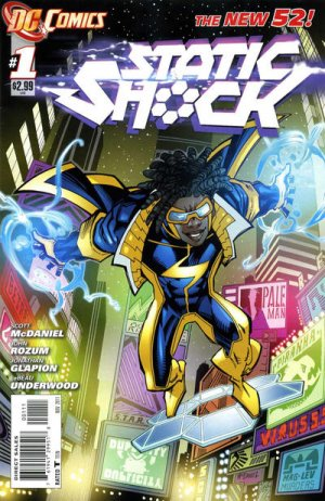 Static Shock édition Issues V1 (2011 - 2012) - Reboot 2011