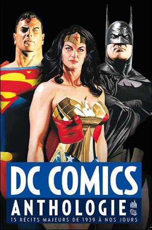 DC Comics - Anthologie édition TPB Hardcover - DC Anthologie