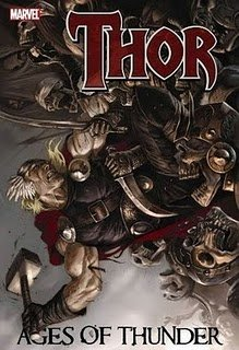 Thor - Ages of Thunder édition TPB Softcover