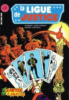 La Ligue de Justice édition Simple (1985 - 1987)