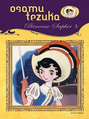 couverture, jaquette Princesse Saphir 3  (soleil manga)