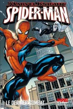 Marvel Knights - Spider-man - Le dernier combat édition simple