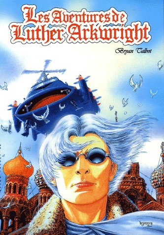 Les aventures de Luther Arkwright édition simple