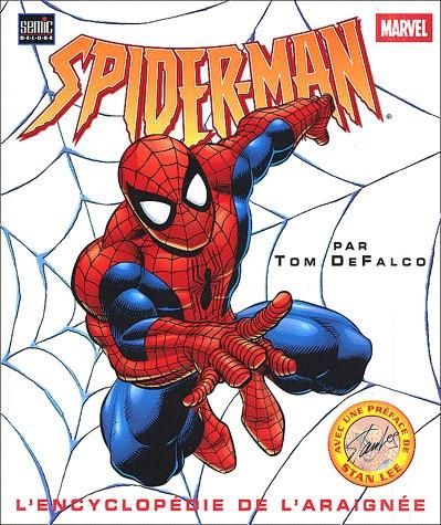 Spider-man - L'Encyclopédie de l'Araignée 1 - Spider-Man L'encyclopédie de l'araignée