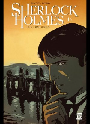 Sherlock Holmes - Les Origines édition Simple (2011 - 2012)