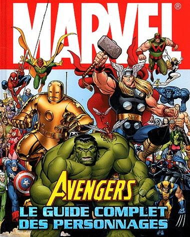 Avengers Le Guide Complet des Personnages