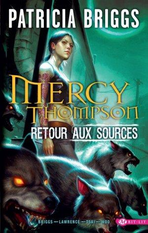 Mercy Thompson - Retour aux sources édition simple