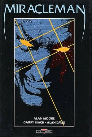 Miracleman édition TPB hardcover (cartonnée) - Issues V1
