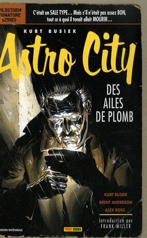 Kurt Busiek's Astro City édition Intégrale
