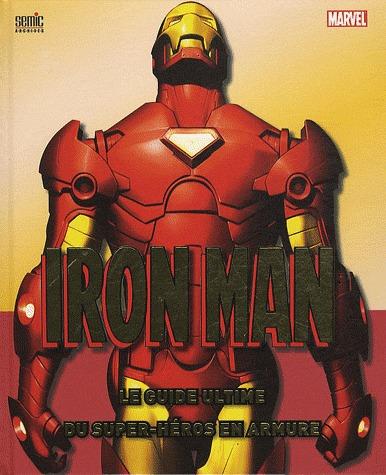 Iron Man - Le guide ultime du super héros en armure édition Deluxe