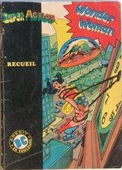 Super Action avec Wonder Woman édition Kiosque double (1979)