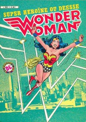 Wonder Woman - Super Héroïne ou déesse édition Kiosque (1984-1985)