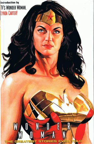 Wonder Woman - The Greatest Stories Ever Told édition Deluxe