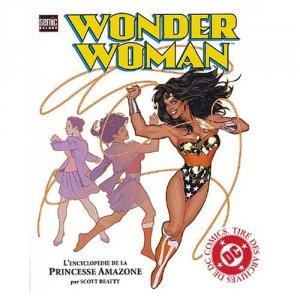 Wonder Woman - L'Encyclopédie de la Princesse Amazone édition deluxe