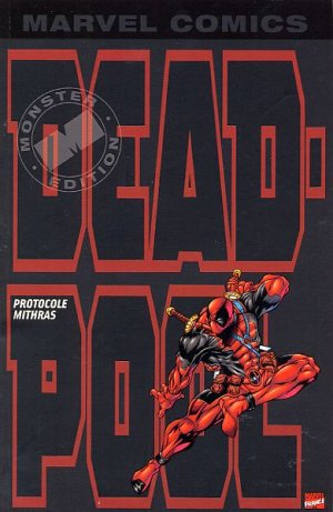 Deadpool édition TPB Softcover - Marvel Monster