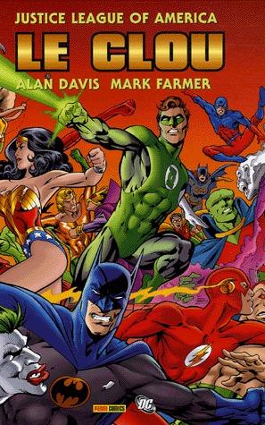 Justice league of America - Le clou édition simple