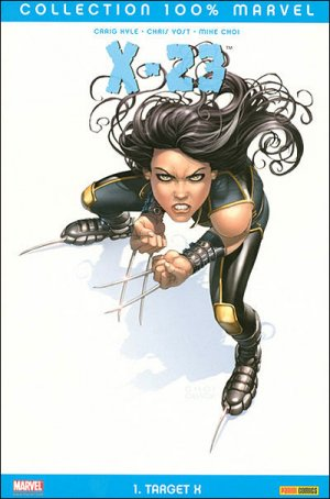 X-23 édition TPB Softcover - 100% Marvel - X-23 - Target X