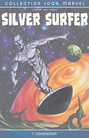 Silver Surfer édition TPB SC - 100% Marvel (2004 - 2014) - Issues V5