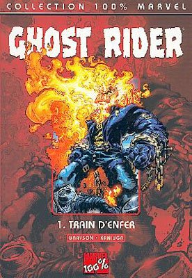 Ghost Rider édition TPB Softcover - 100% Marvel