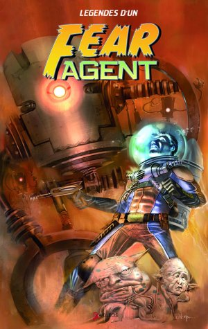Fear Agent édition TPB Hardcover