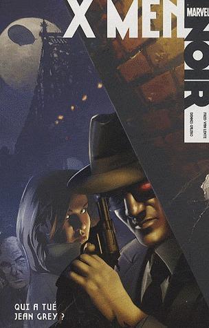 X-Men Noir édition TPB Hardcover - Noir