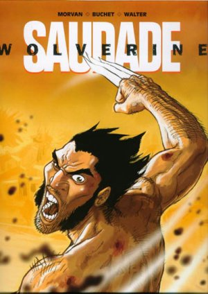 Wolverine - Saudade édition Deluxe