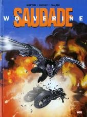 Wolverine - Saudade édition Limitée