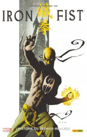 Iron Fist édition TPB - TheImmortalIronFist# - 100% Marvel ('08-'11)