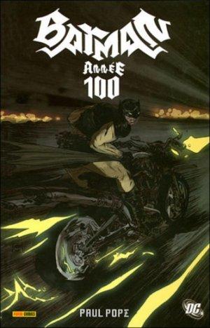 Batman - Année 100 édition Intégrale