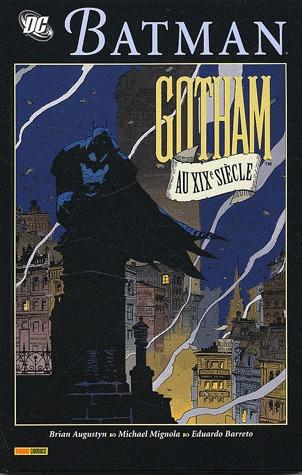 Batman - Gotham au XIXème siècle édition intégrale